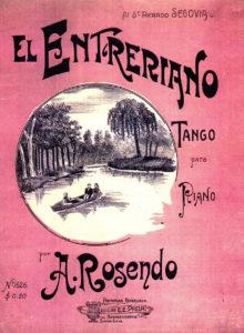 最古のタンゴ/ロセンド・メンディサーバル作曲の「エル・エントレリアーノ」