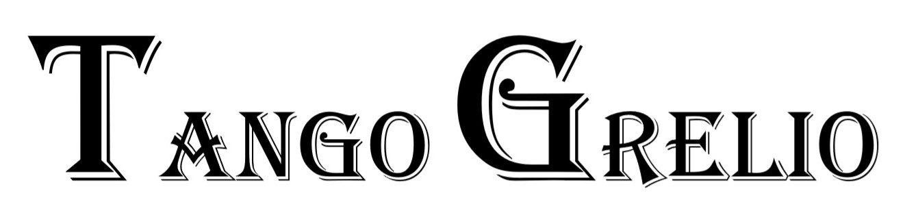 タンゴ・グレリオ TANGO GRELIO
